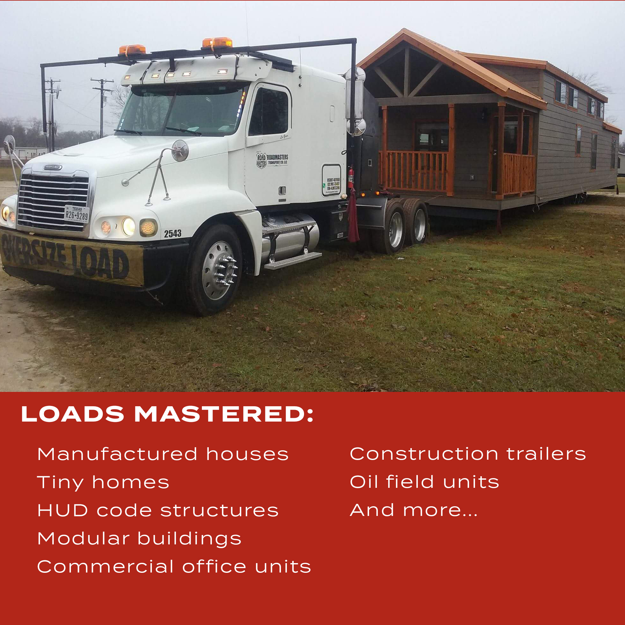 RoadMasters transports the following